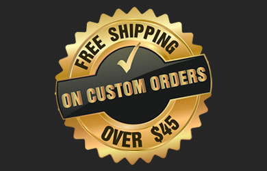 Free Shipping On Custom Orders Over $45